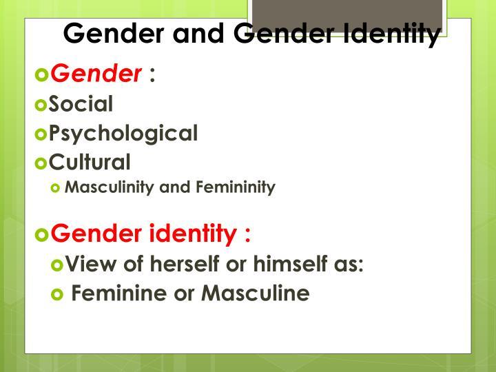 Gender and Gender Identity