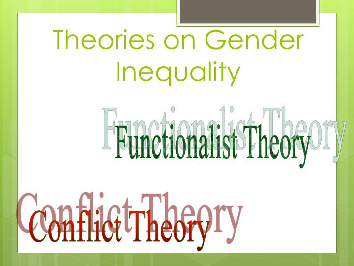 Theories on Gender Inequality