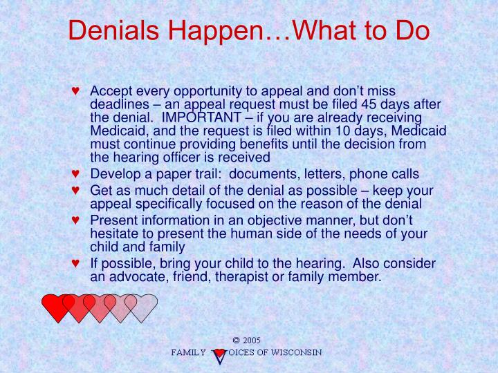 Denials Happen…What to Do
