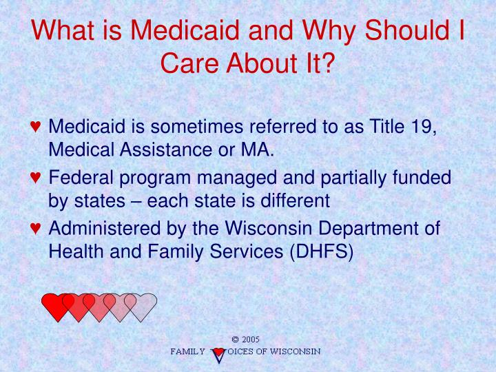 What is Medicaid and Why Should I Care About It?