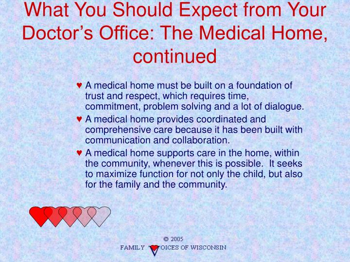 What You Should Expect from Your Doctor's Office: The Medical Home, continued