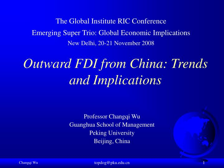outward fdi from china trends and implications