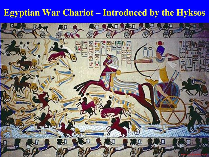 Egyptian War Chariot – Introduced by the Hyksos