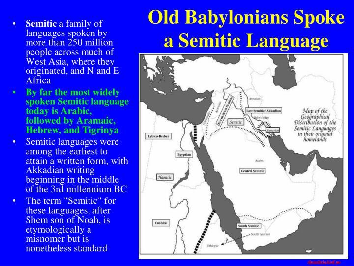 Old Babylonians Spoke a Semitic Language