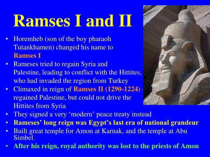 Ramses I and II