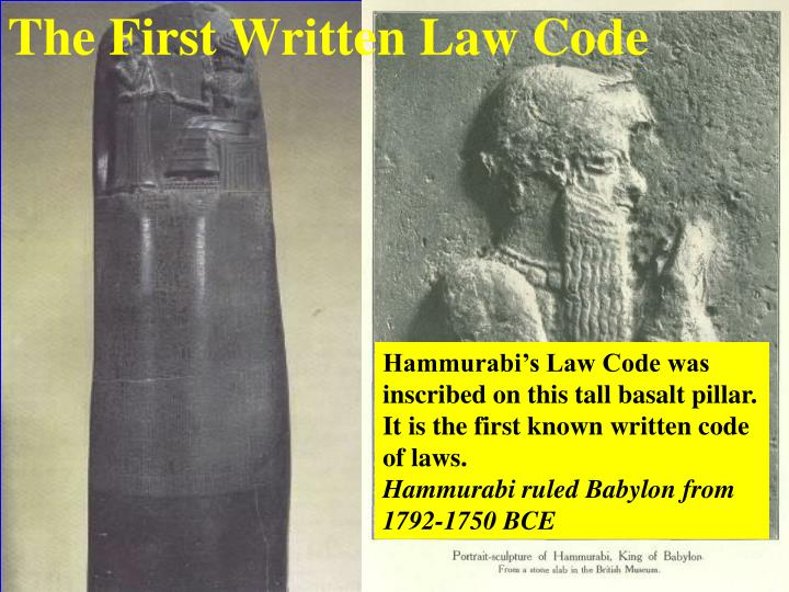 The First Written Law Code