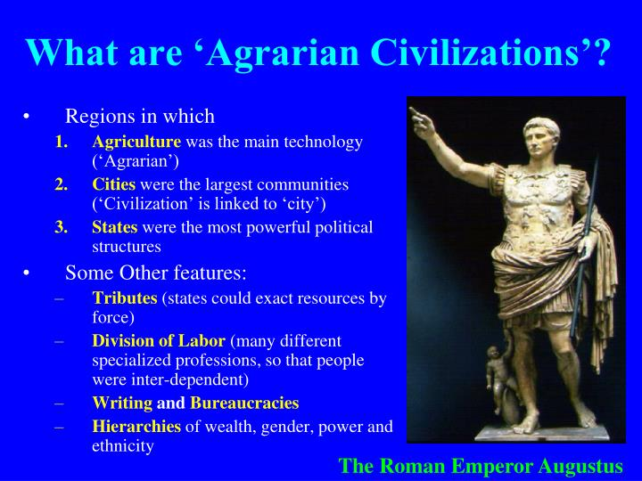 What are 'Agrarian Civilizations'?