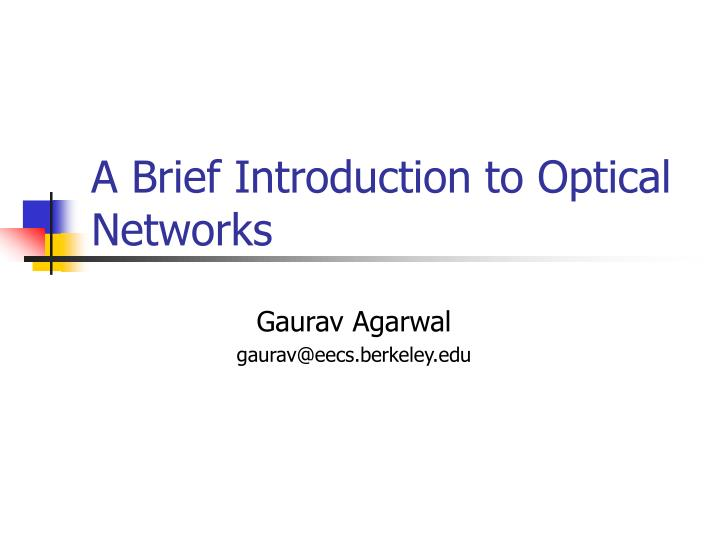 a brief introduction to optical networks n.