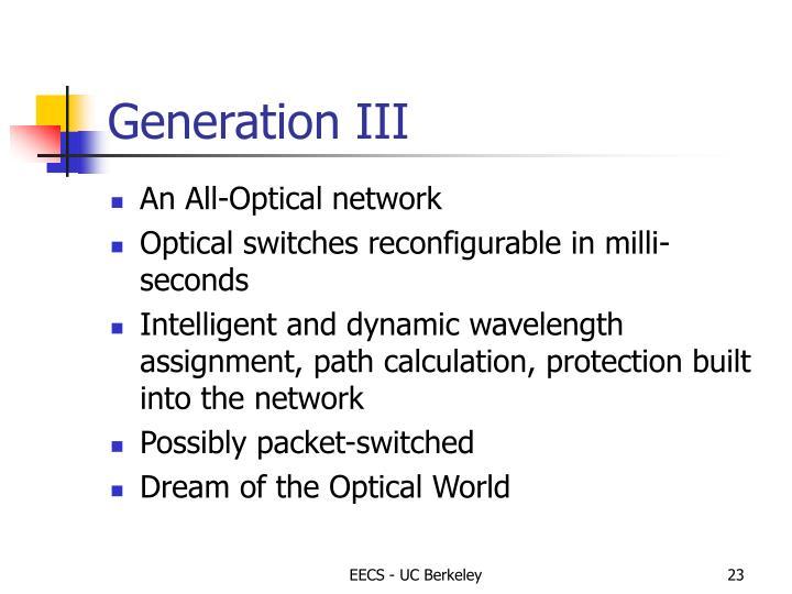 Generation III