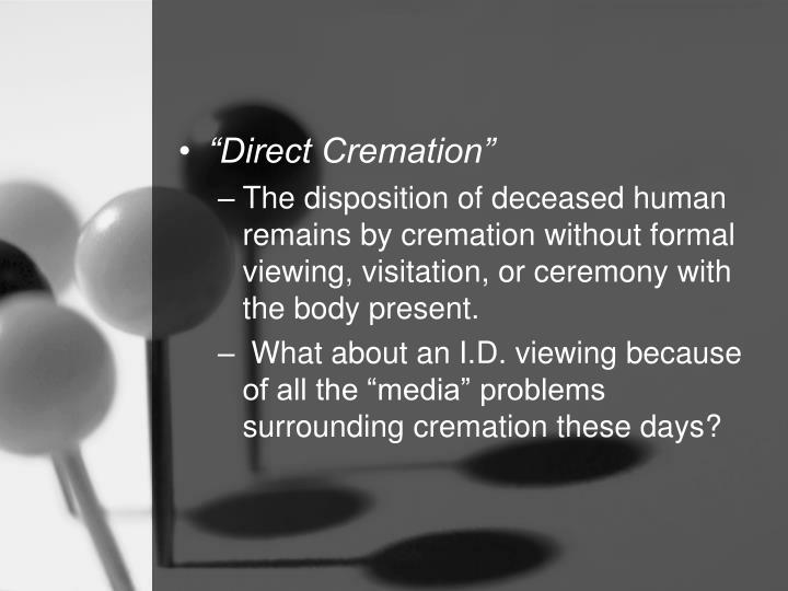 """Direct Cremation"""