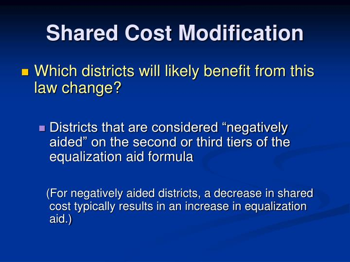 Shared Cost Modification