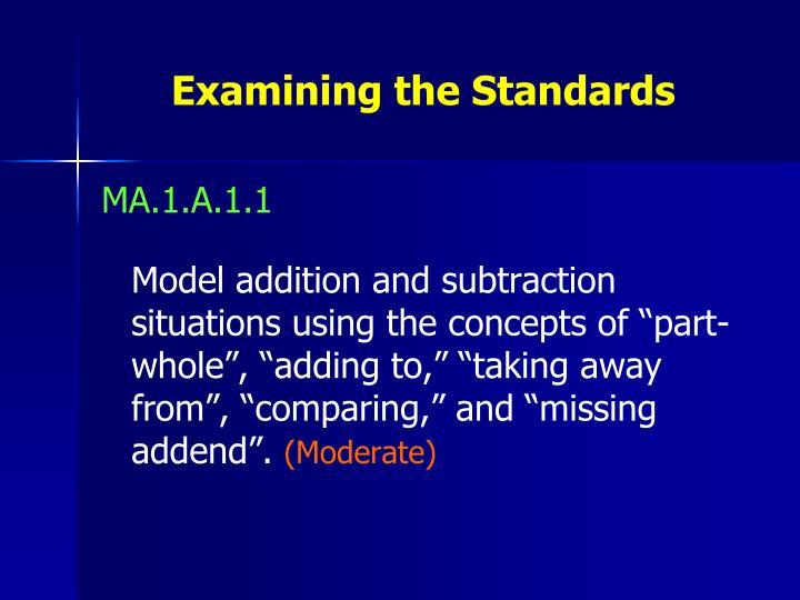 Examining the Standards