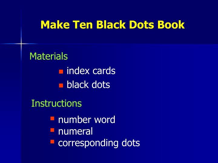 Make Ten Black Dots Book