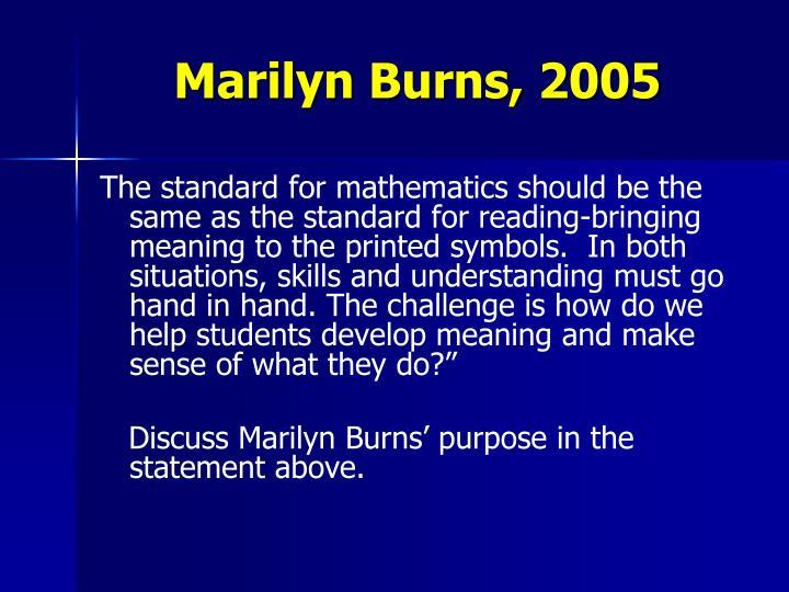 Marilyn Burns, 2005