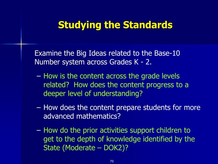 Studying the Standards