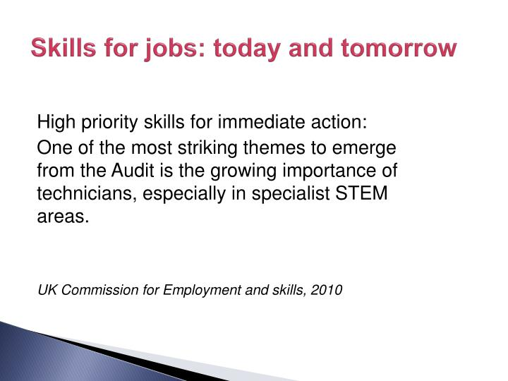 Skills for jobs: today and tomorrow