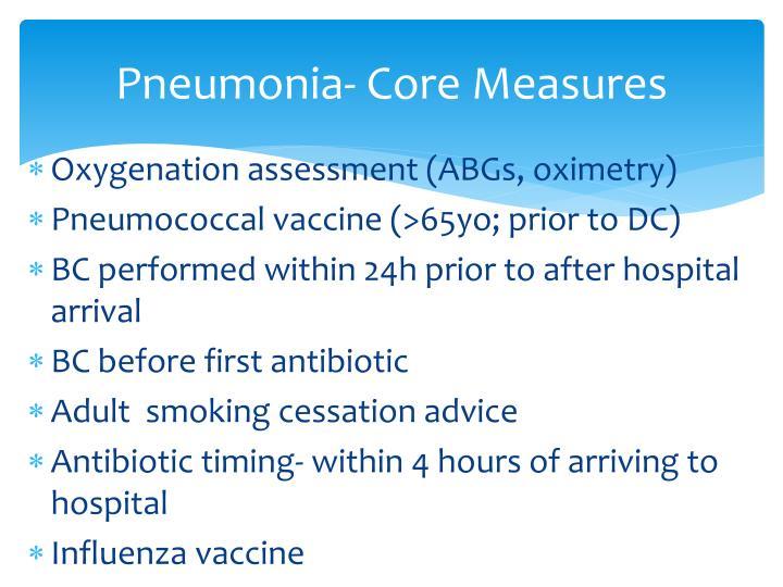 Pneumonia- Core Measures