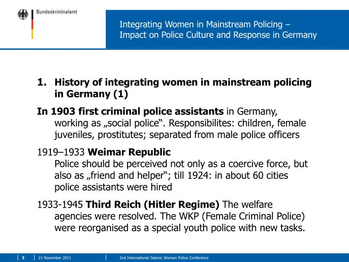 Integrating women in mainstream policing impact on police culture and response in germany1