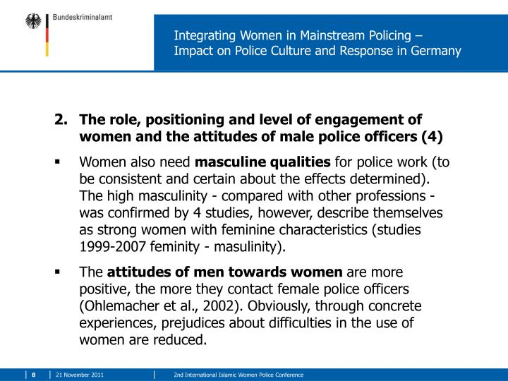 Integrating Women in Mainstream Policing –