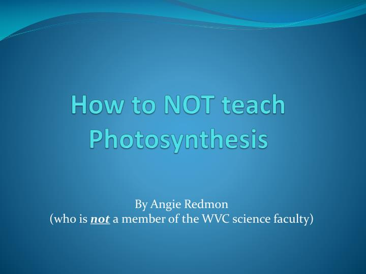 how to not teach photosynthesis n.