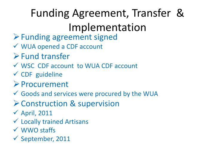 Funding Agreement, Transfer  & Implementation