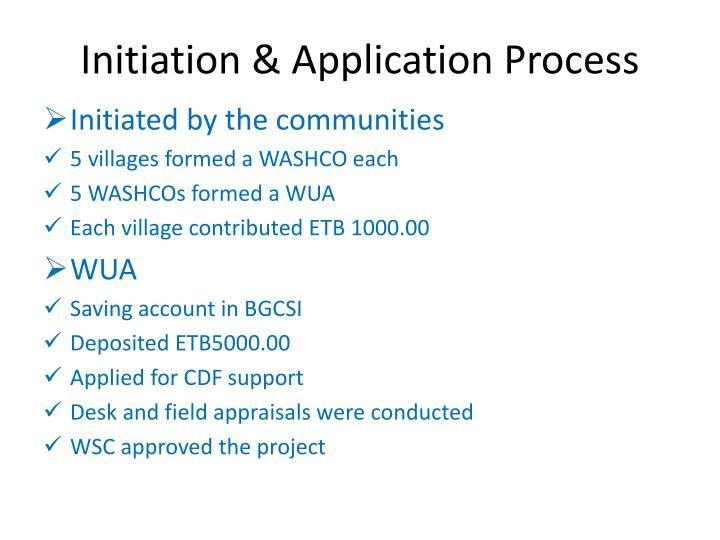 Initiation & Application Process