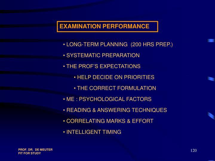 EXAMINATION PERFORMANCE
