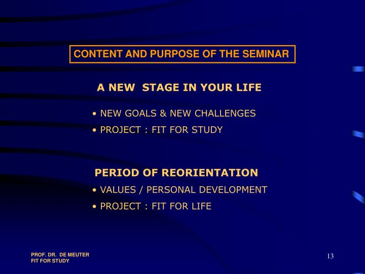 CONTENT AND PURPOSE OF THE SEMINAR