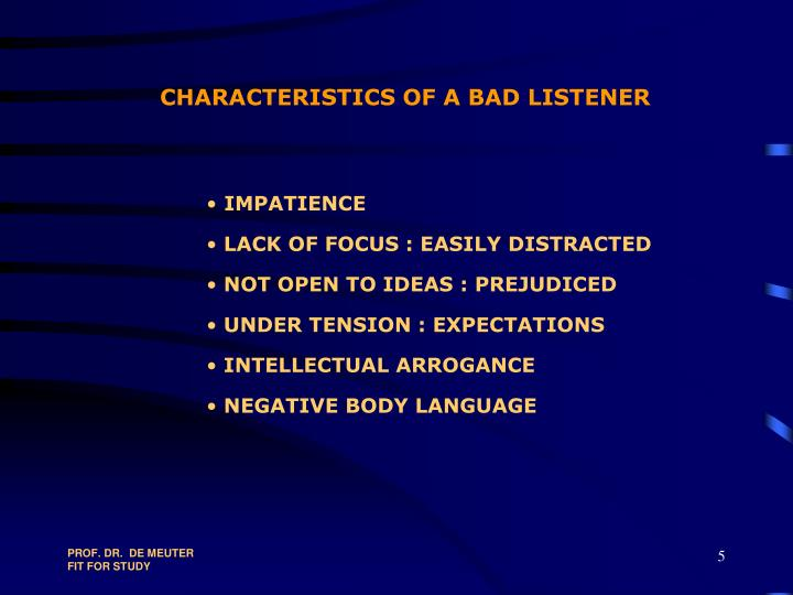 CHARACTERISTICS OF A BAD LISTENER