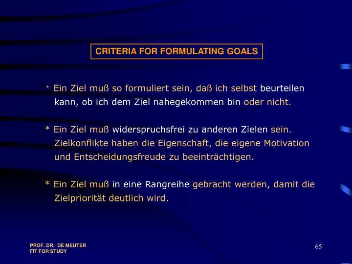 CRITERIA FOR FORMULATING GOALS