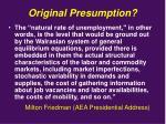 original presumption