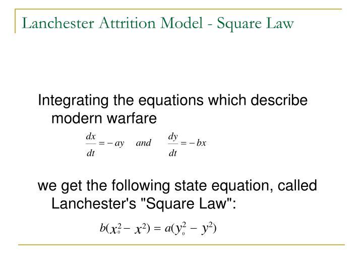 Lanchester Attrition Model - Square Law