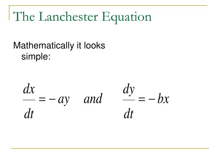The Lanchester Equation