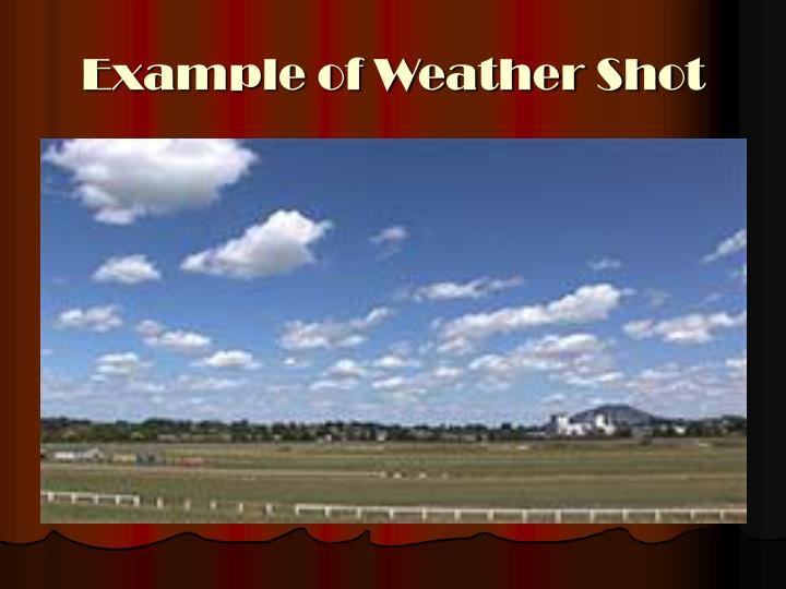 Example of Weather Shot