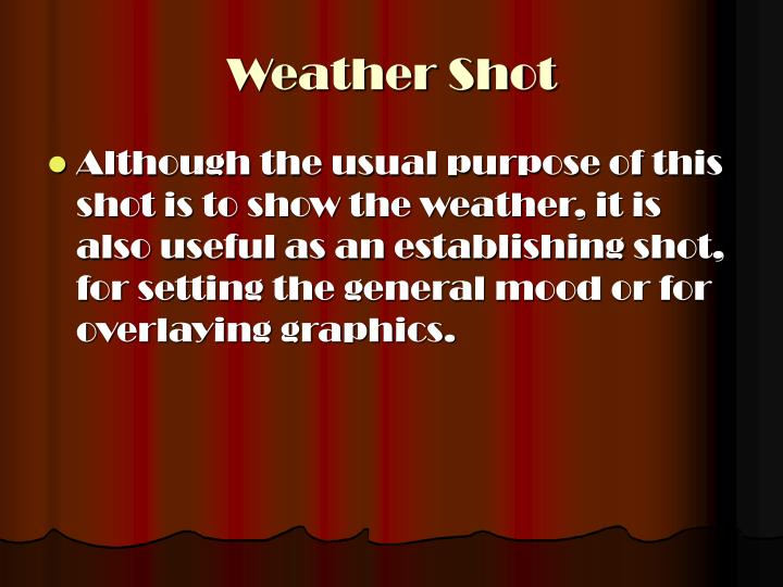 Weather Shot