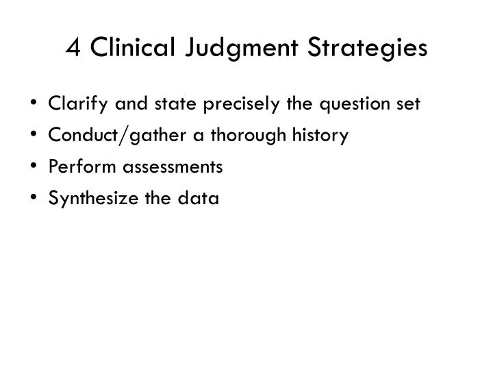 4 Clinical Judgment Strategies