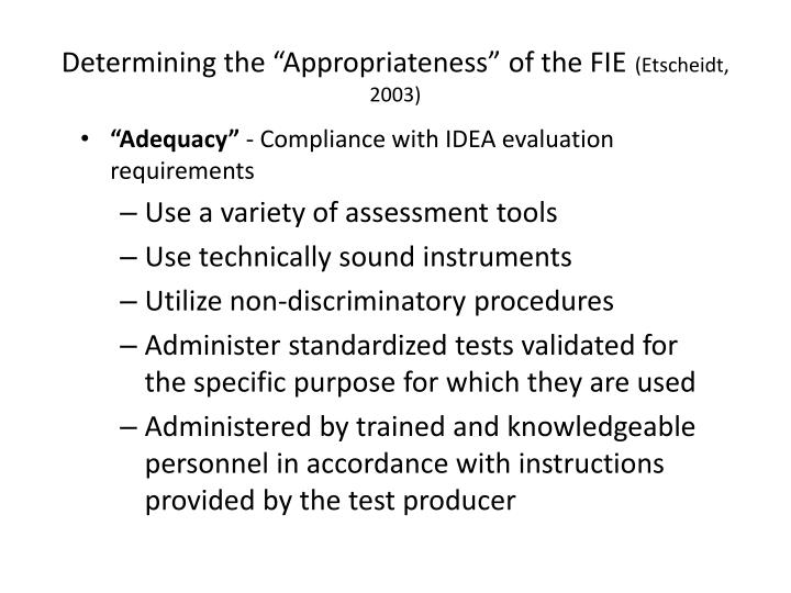 "Determining the ""Appropriateness"" of the FIE"