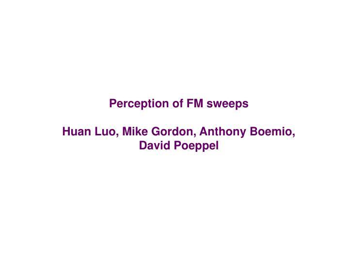 Perception of FM sweeps
