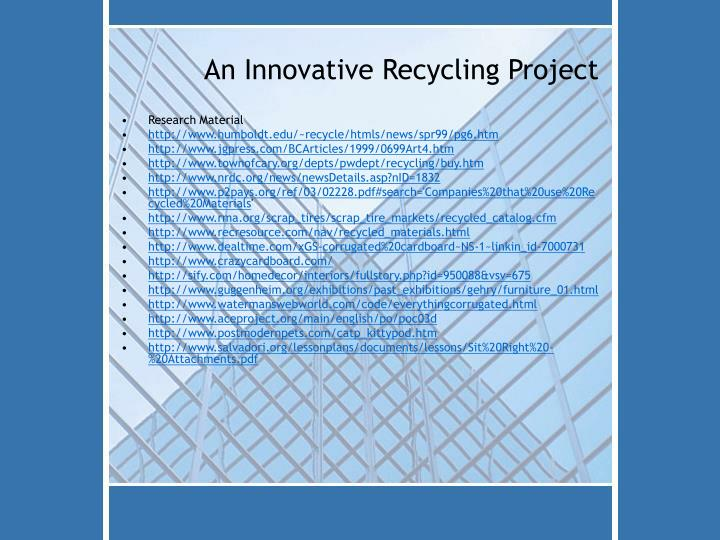 An Innovative Recycling Project