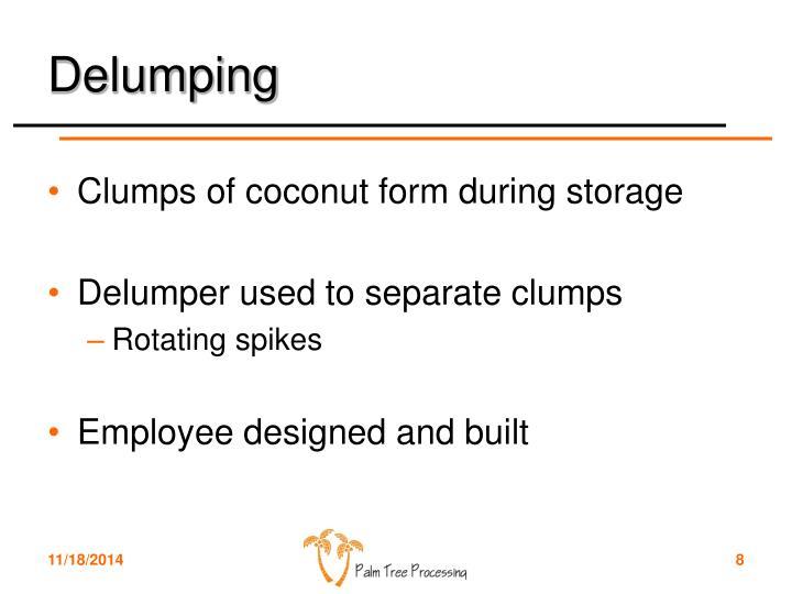 Delumping