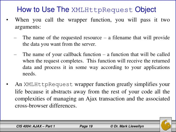 When you call the wrapper function, you will pass it two arguments: