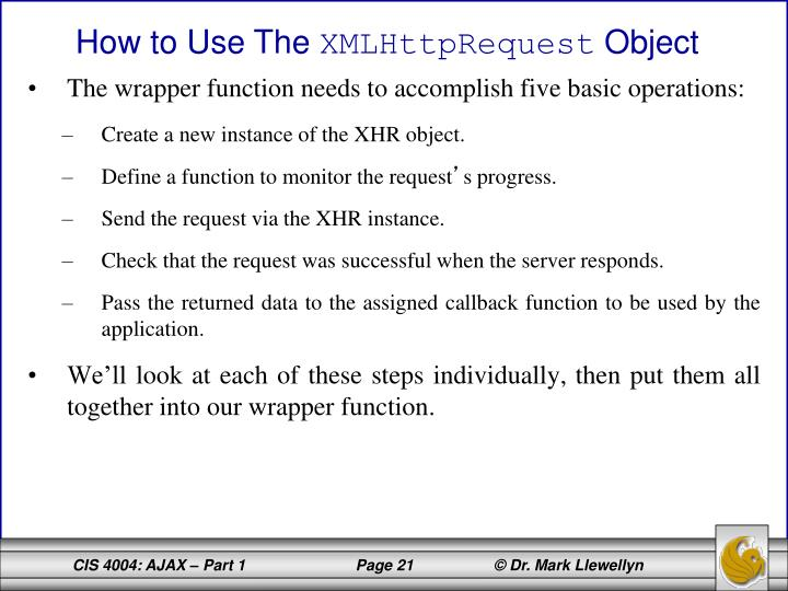 The wrapper function needs to accomplish five basic operations: