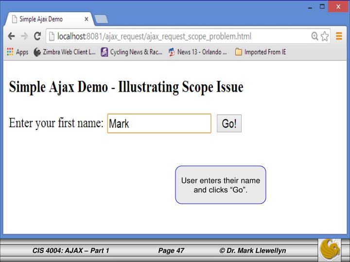 "User enters their name and clicks ""Go""."