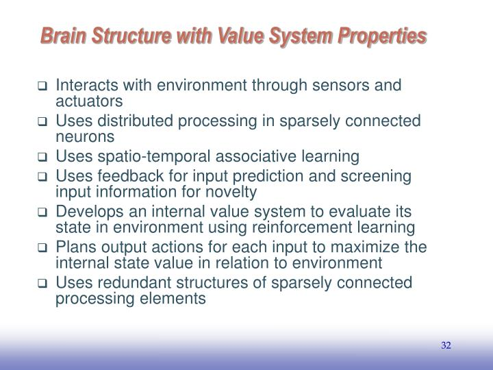 Brain Structure with Value System Properties