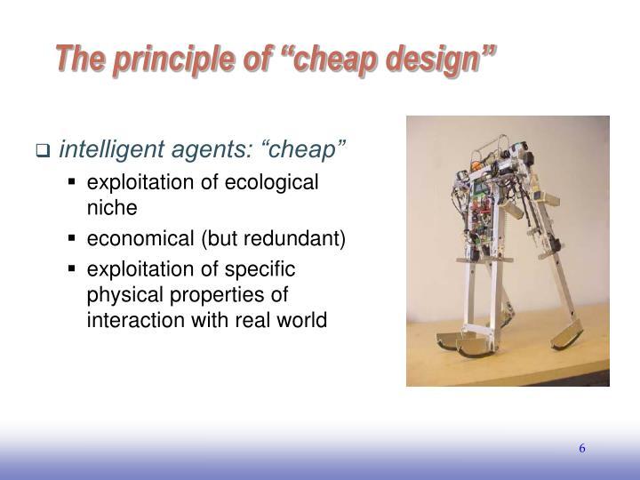 """The principle of """"cheap design"""""""