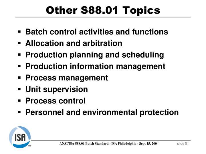 Other S88.01 Topics