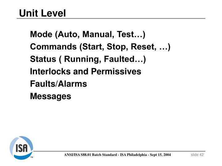 Mode (Auto, Manual, Test…)