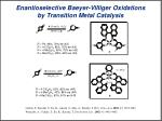 enantioselective baeyer villiger oxidations by transition metal catalysis