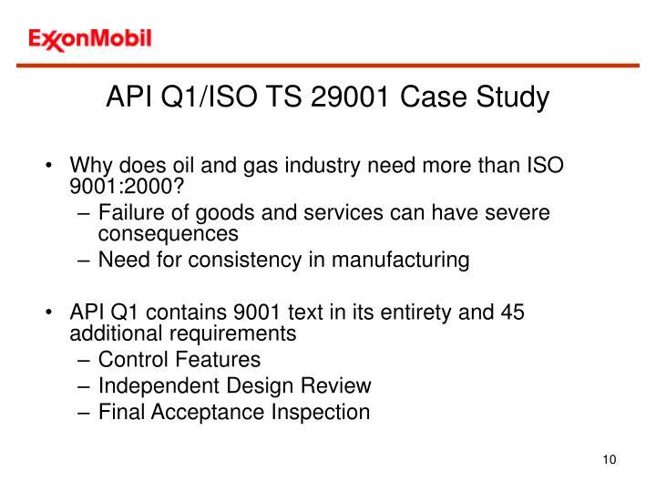 API Q1/ISO TS 29001 Case Study