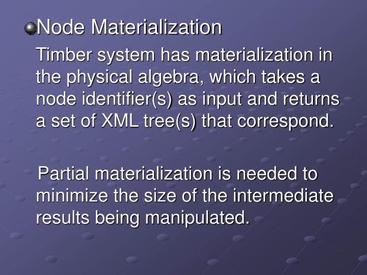 Node Materialization
